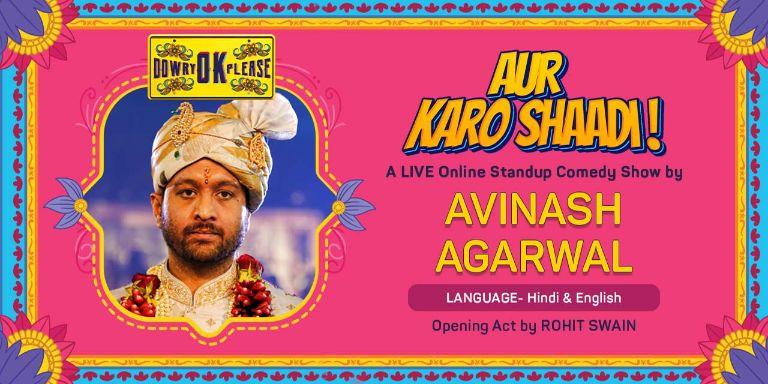 Aur Karo Shaadi - A Comedy Show In Hinglish