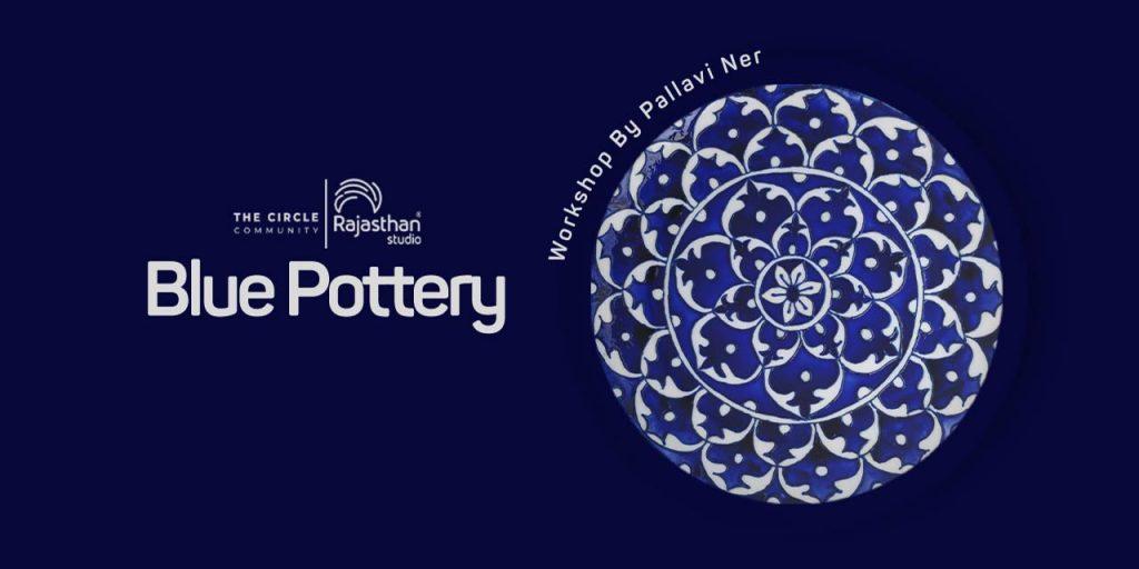 Blue Pottery Workshop