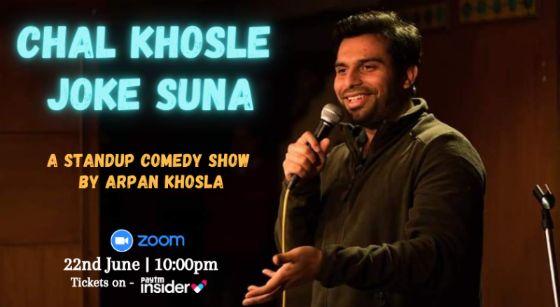 Chal Khosle Joke Suna - Live Standup Comedy by Arpan Khosla