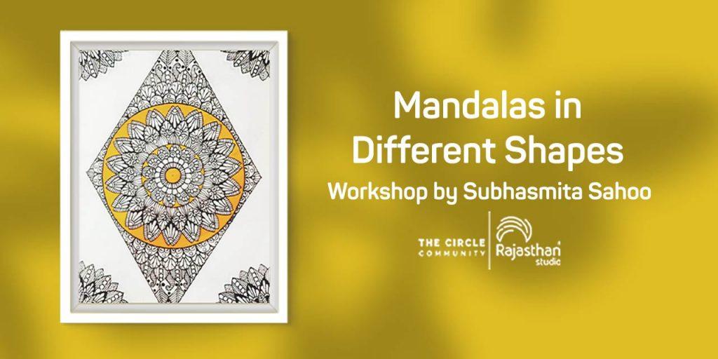 Mandalas in Shapes Workshop