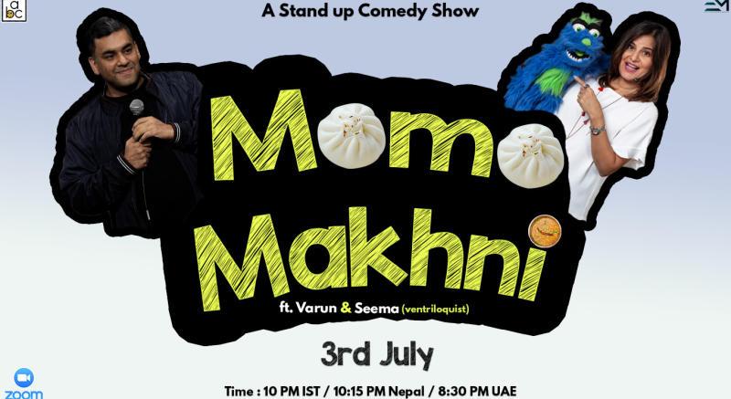 Momo Makhani - A Standup Comedy Duo Show