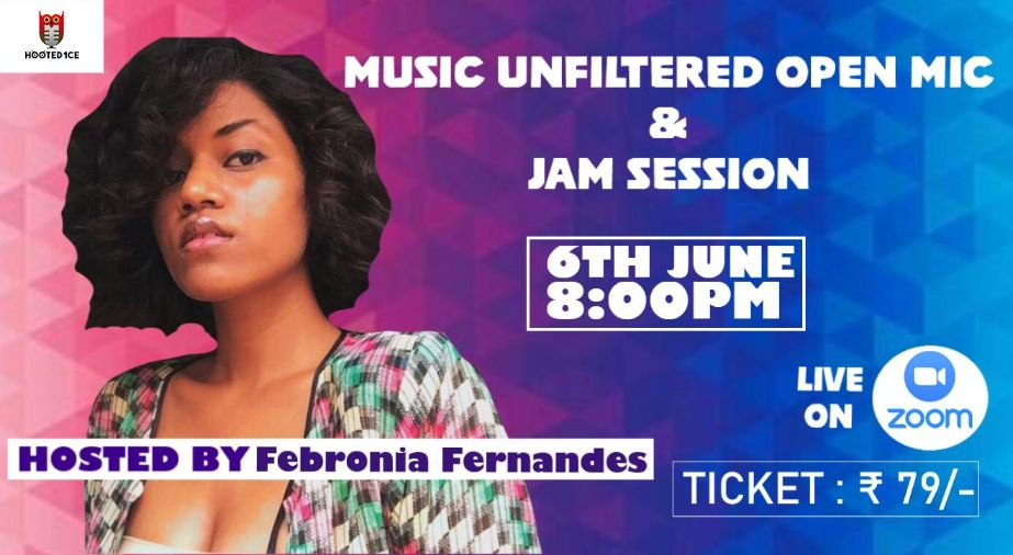 Music Unfiltered Open Mic and Jam Session ft.Febronia Fernandes