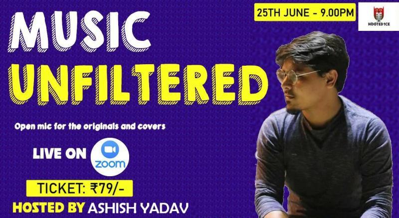 Music Unfiltered Open Mic ft. Ashish Yadav