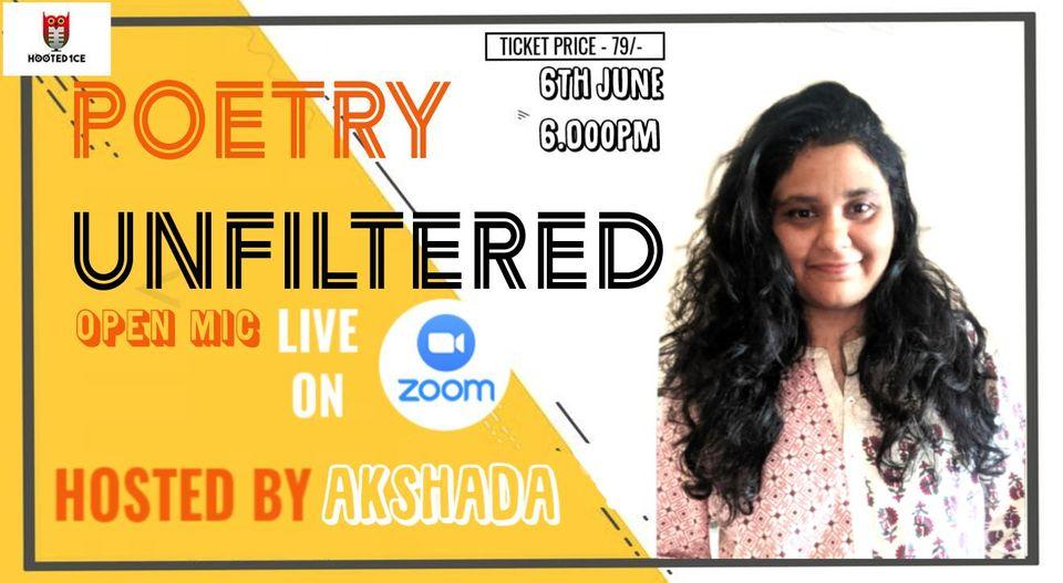 Poetry Unfiltered Open Mic ft Akshada