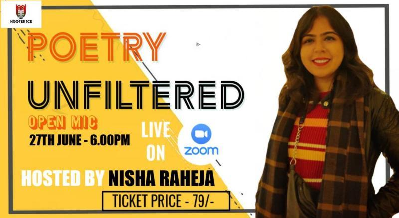 Poetry Unfiltered Open Mic ft Nisha Raheja