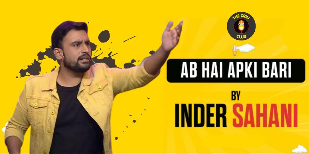 Ab Hai Apki Bari - Inder Sahani
