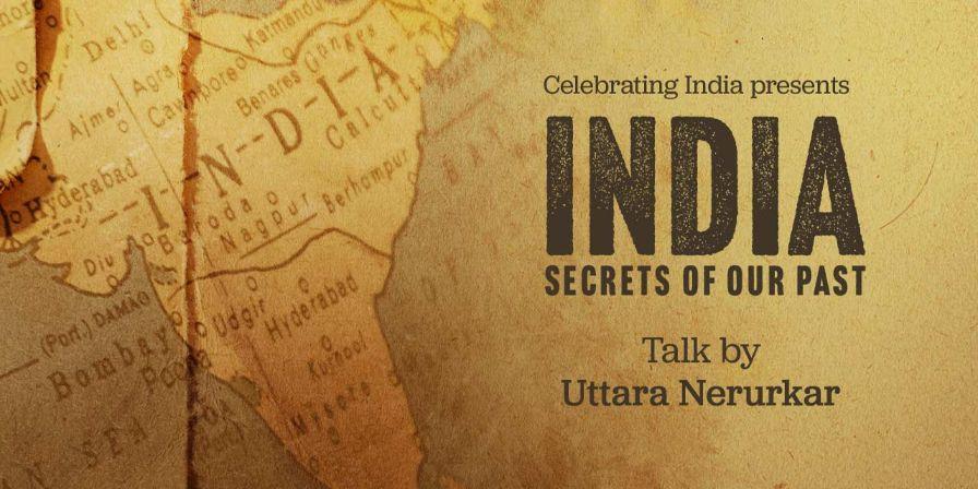India Secrets Of Our Past By Uttara Nerurkar