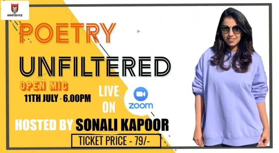 Poetry Unfiltered Open Mic ft. Sonali Kapoor
