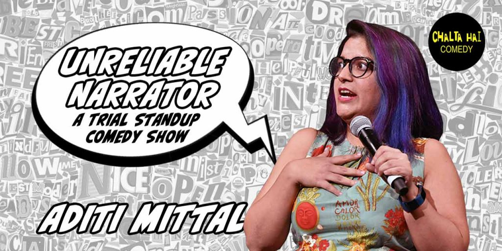 Unreliable Narrator - A Trial Show by Aditi Mittal July 2021