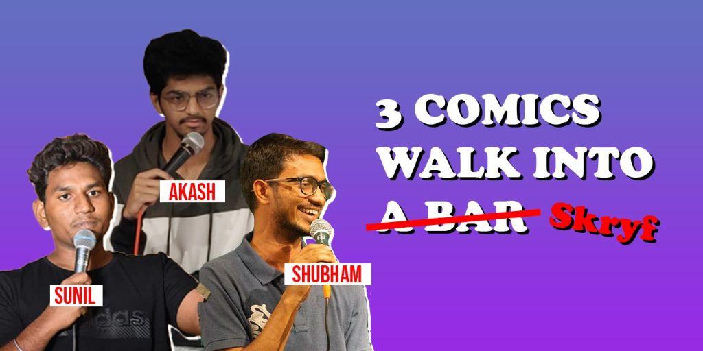 3 Comics Walk into Skryf
