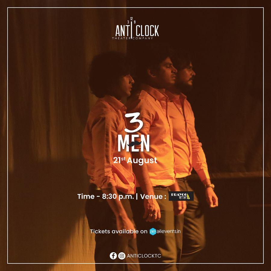 3 MEN - A play by Ankit Gor