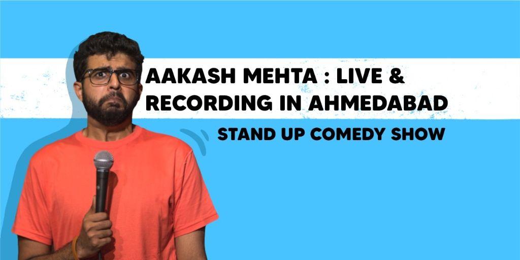 Aakash Mehta Live in Ahmedabad