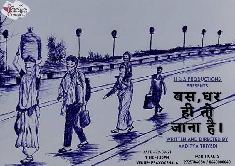 Bas, Ghar Hi To Jana Hain - Hindi Play