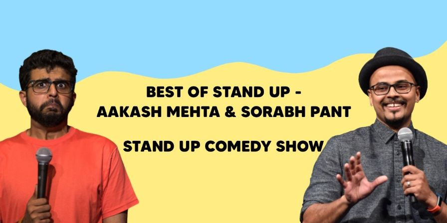 Best of Stand up - Aakash Mehta & Sorabh Pant
