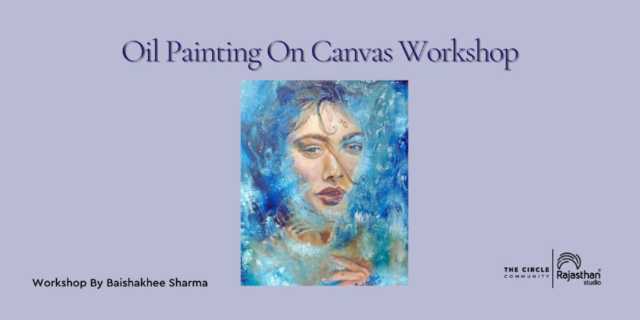 Oil Painting On Canvas Workshop