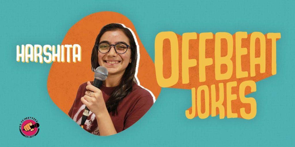 Offbeat Jokes hosted by Harshita