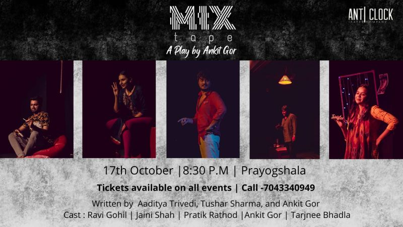 Mix Tape - A play by Ankit Gor